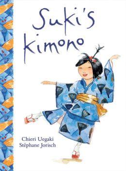Suki's Kimono Chieri Uegaki and Stephane Jorisch