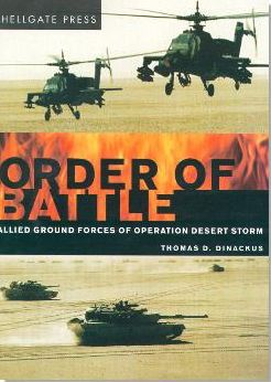 Order of Battle: Allied Ground Forces of Operation Desert Storm Thomas D. Dinackus