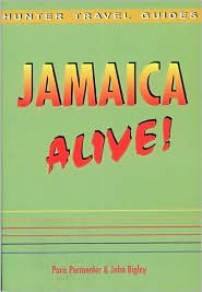 Jamaica Alive! P. Permenter and J. Bigley