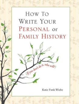 Writing Family Histories