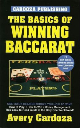 The Basics Of Winning Baccarat Avery Cardoza