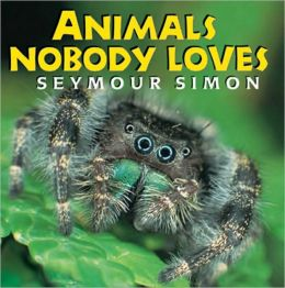 Animals Nobody Loves Seymour Simon