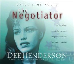 The Negotiator O Malley Series 1 By Dee Henderson border=