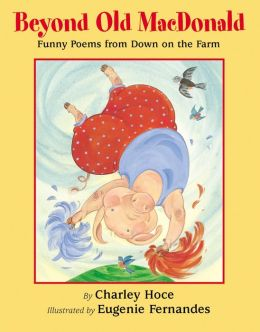 Beyond Old Mcdonald Funny Poems From Down On The Farm By