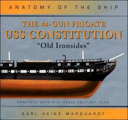 The 44-Gun Frigate USS Constitution,