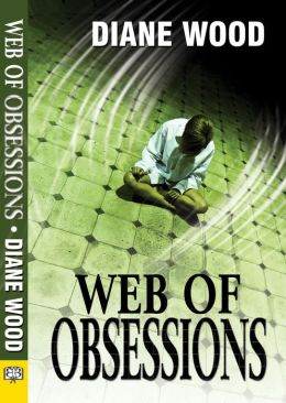 Web of Obsessions Diane Wood