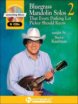 Bluegrass Mandolin Solos That Every Parking Lot Picker Should Know 2 Steve Kaufman