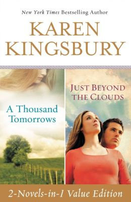 A Thousand Tomorrows Just Beyond The Clouds By Karen