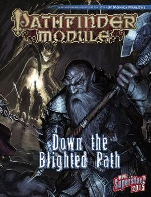 Pathfinder Module: Down the Blighted Path ebook download