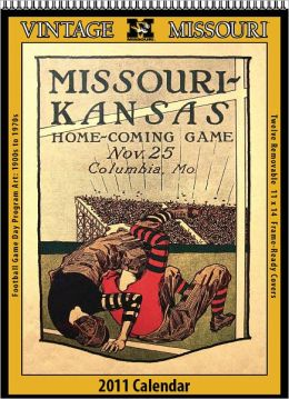 Missouri Tigers 2011 Vintage Football Calendar Asgard Press