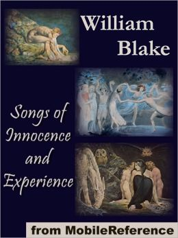 An analysis of the songs of innocence and experience of william blake
