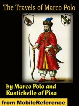 The Travels of Marco Polo Critical Essays