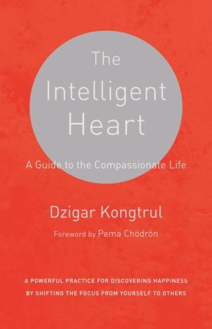 The Intelligent Heart A Guide To The Compassionate Life Epub Mon