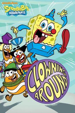 Downloads Clowning Around Spongebob Squarepants E Book