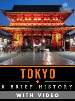 Tokyo: A Brief History (Enhanced Version) Vook
