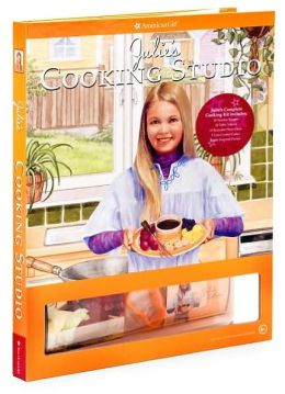 Julie Cooking Studio (American Girl) American Girl Editors