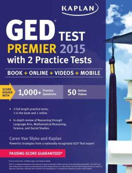 kaplan ged test premier 2015 with 2 practice tests book online videos mobile by caren van. Black Bedroom Furniture Sets. Home Design Ideas