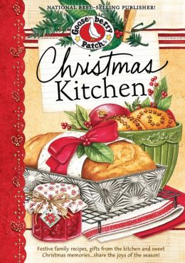 Christmas Kitchen Cookbook: Festive family recipes, gifts ...