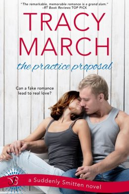 The Practice Proposal (Suddenly Smitten) Tracy March