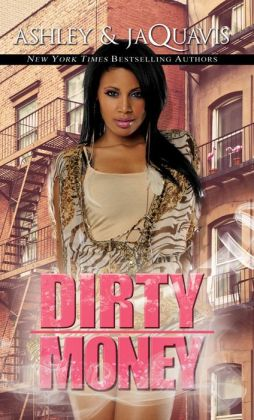 Dirty Money By Ashley 9781622861866 Nook Book Ebook