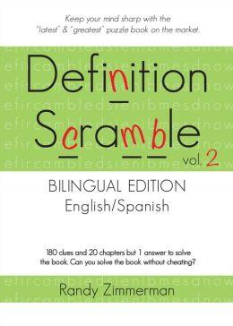 Definition Scramble: Volume 2, Bilingual Edition Randy Zimmerman