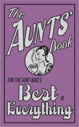 What aunts do best book