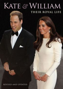 Kate and William: Their Royal Life Marie Clayton