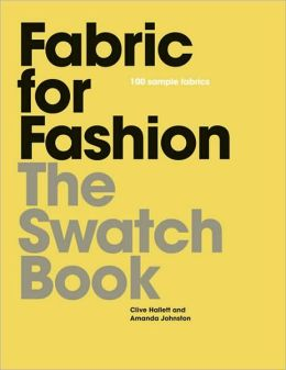 Fabric for fashion the swatch book