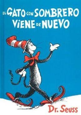 El Gato Con Sombrero Viene De Nuevo The Cat In The Hat