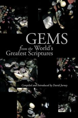 Gems from the World's Great Scriptures David Jurney