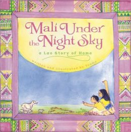 Mali Under the Night Sky: A Lao Story of Home Youme