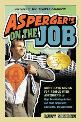 Asperger S On The Job Must Have Advice For People With