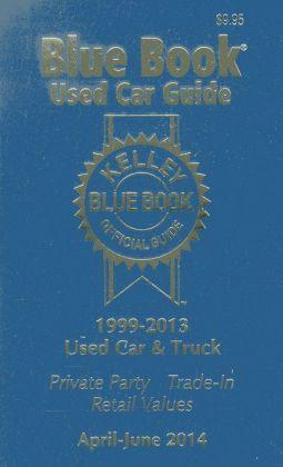kelley blue book used car guide consumer edition april june 2014 by kelley blue book. Black Bedroom Furniture Sets. Home Design Ideas