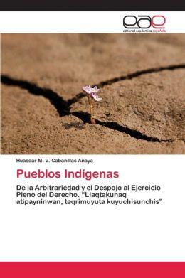 Pueblos ind&iacutegenas del Perú: Ash&aacuteninca, Etnias urus, Chancas, Quechua, Aguarunas, Shuar, Chango, Bena Jema, Huanca, Quechua Pastaza (Spanish Edition) Source: Wikipedia