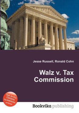 Walz vs new york violation of