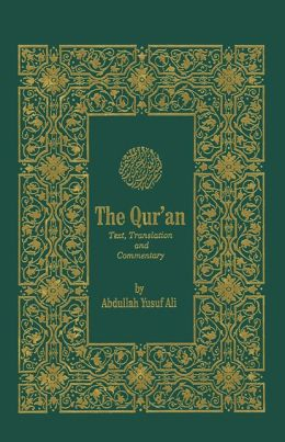 The Holy Qur'an: Arabic Text with English Translation Abdullah Yusuf Ali