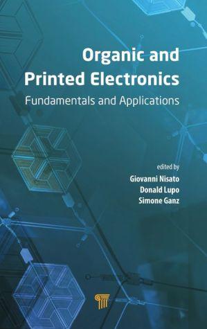 Organic and Printed Electronics: Fundamentals and