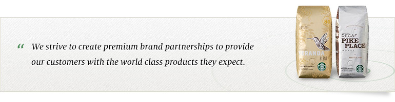 We strive to create premium brand partnerships to provide our customers with the world class products they expect.