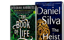 The Book of Life (All Souls Trilogy #3); The Heist (Gabriel Allon Series #14)
